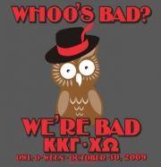Whoo's bad? Kappa Kappa Gamma's bad!