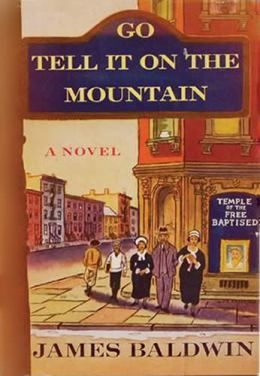Is Go Tell It On The Mountain One Of The All Time 100 Best Novels