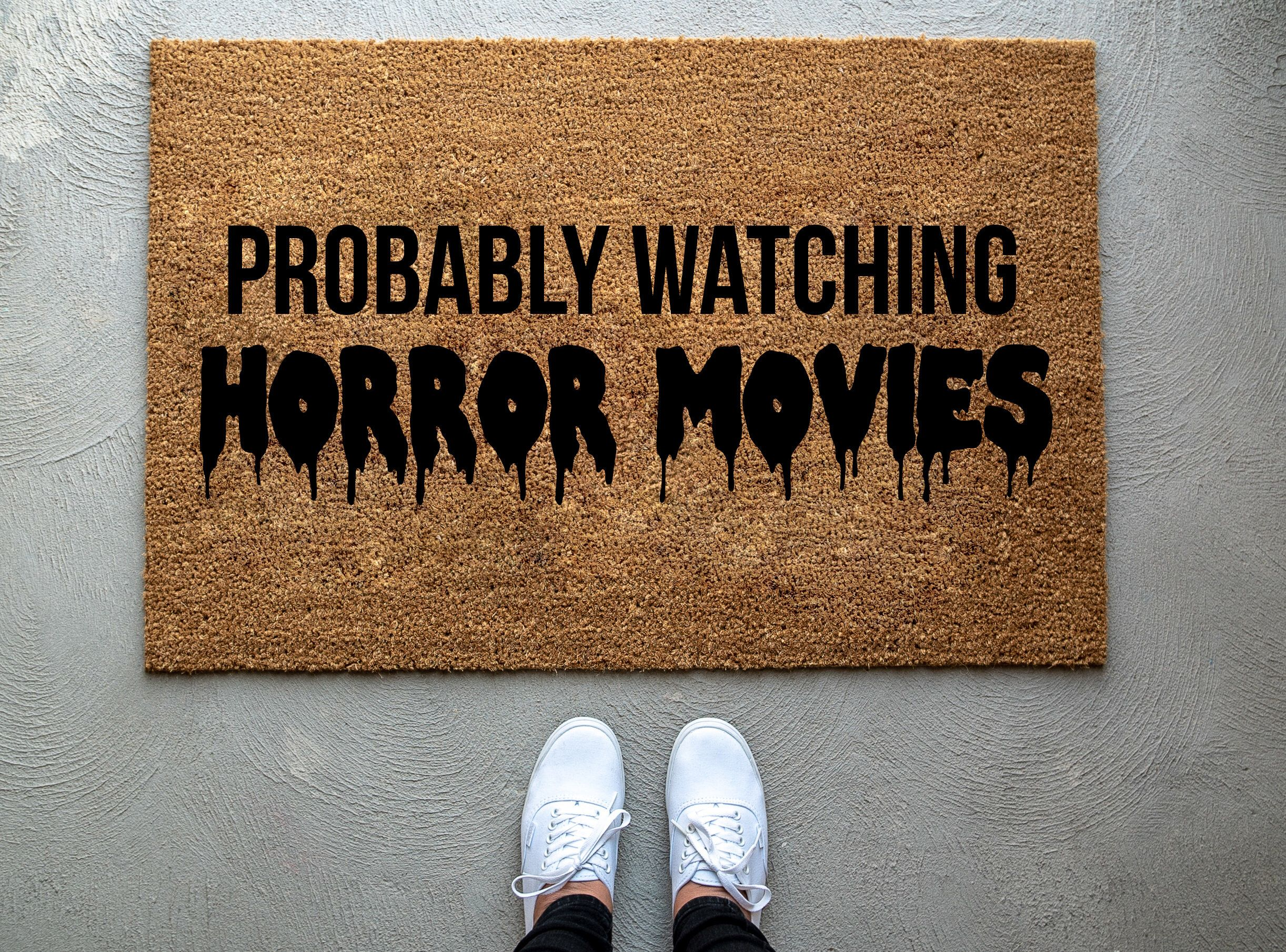 Probably Watching Horror Movies doormat Halloween Doormat ...