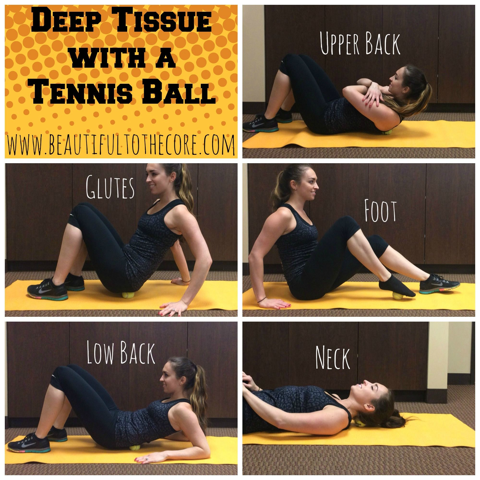 Deep Tissue With A Tennis Ball Beautiful To The Core Intense Workout Massage Therapy Massage Ball