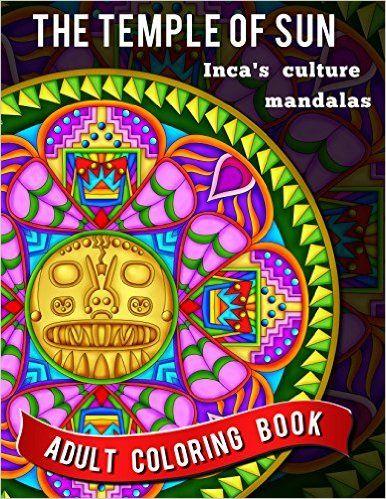 d97e2a2300ec Amazon.com: The Temple of Sun: 20 Energy Mandalas From Ancient Inca ...