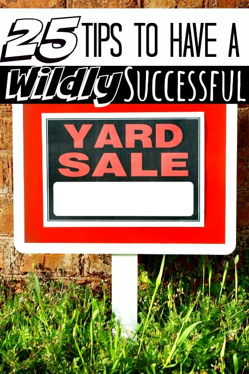 How to Have a Successful Garage/Yard Sale - Have you had a yard sale before but didn't make any money? These 25 tips will teach you how to profit every. single. time! I've made over $1,000 with each yard sale for the last 5 years and now? I'm going to show you how to share my garage sale tips so you can do it too!