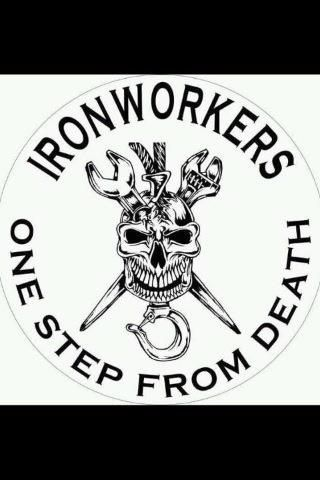 Ironworker Can You Do It Most Cant Takes A Special Person My