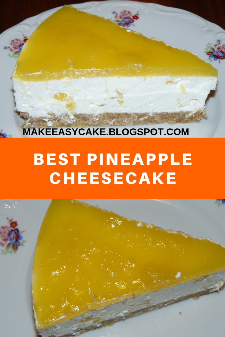 Best Pineapple Cheesecake Easy Desserts Pineapple Cheesecake Food