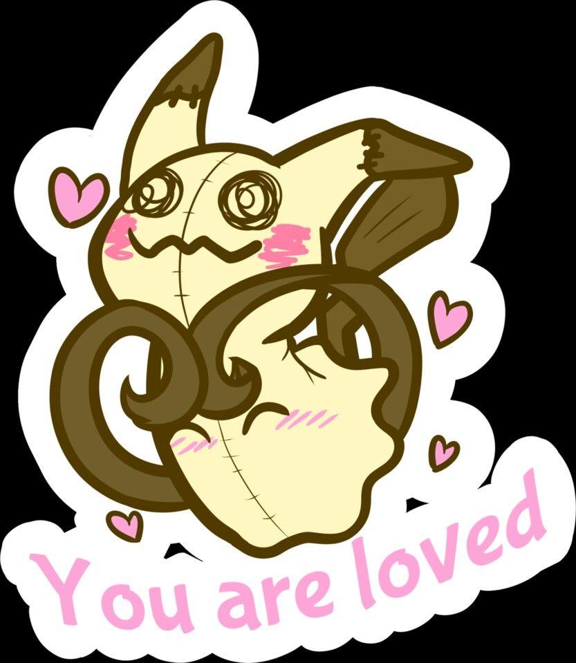 You are loved, text, cute, Mimikyu, blushing, hearts; Pokémon   Ghost  pokemon, Pokemon, Cute pokemon