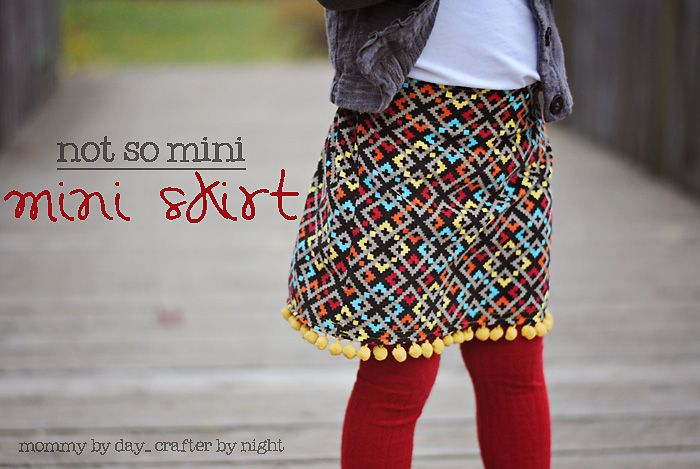 Mommy by day Crafter by night: {Not So Mini} Mini Skirt + Tutorial ...