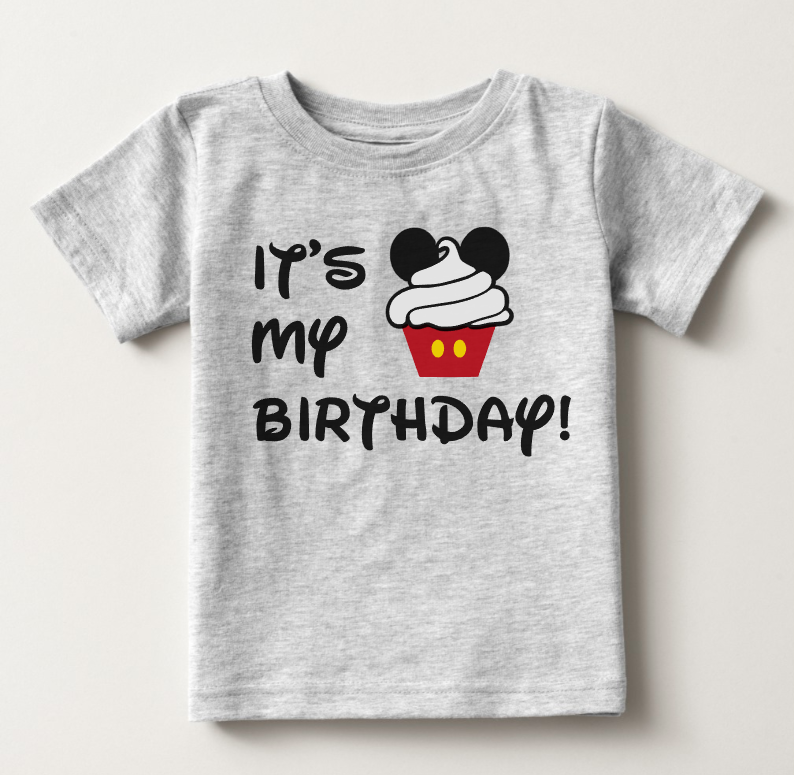 Its My Birthday Mickey Mouse Cupcake T Shirt