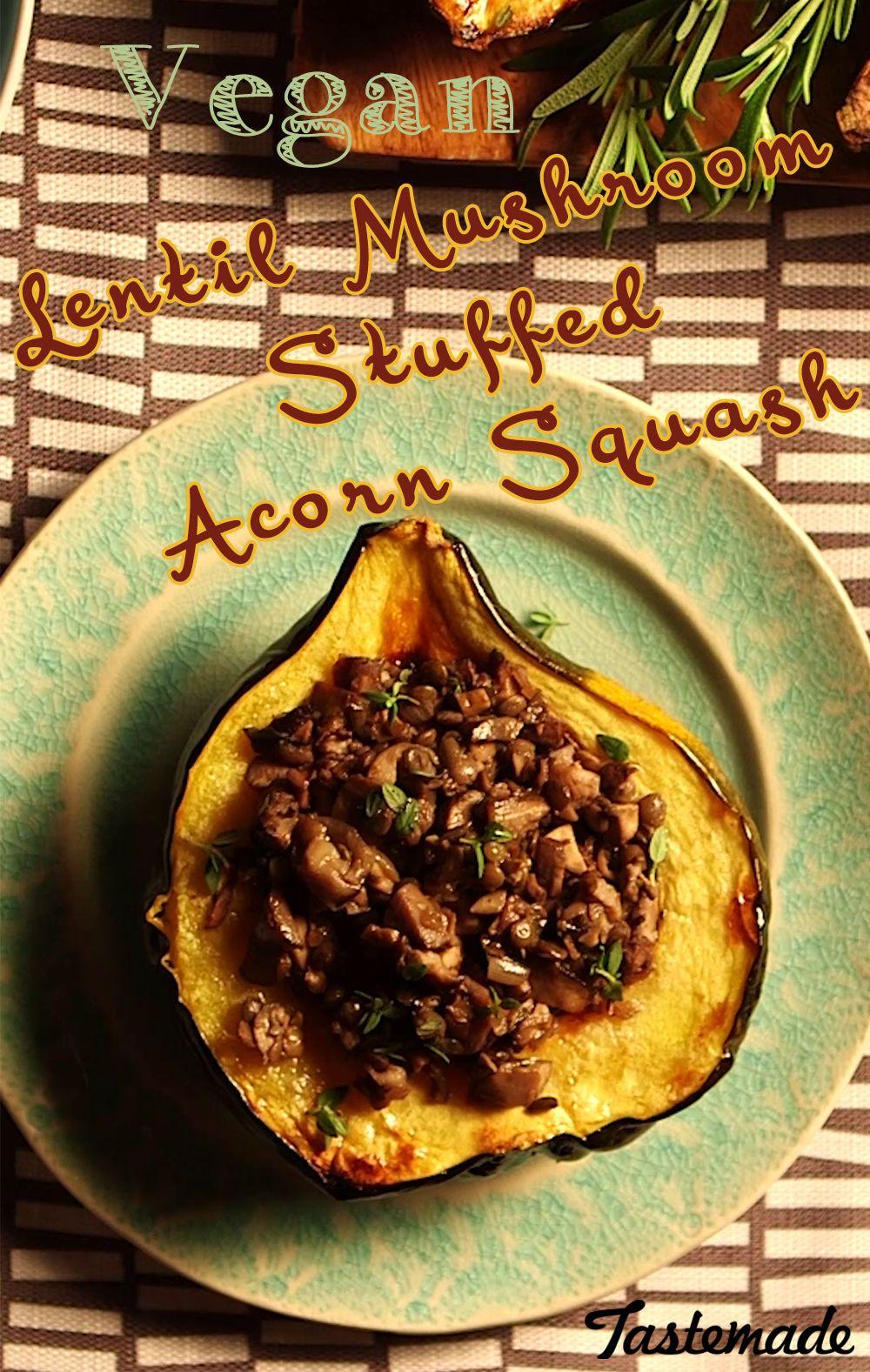 Lentil And Mushroom Stuffed Acorn Squash