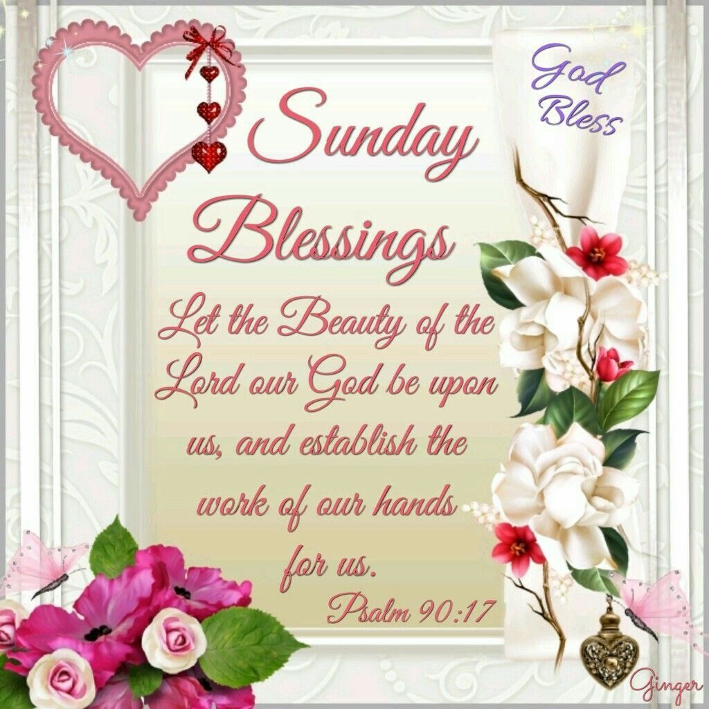 Sunday blessings psalm 9017 let the beauty of the lord our god sunday blessings psalm 9017 let the beauty of the lord our kristyandbryce Choice Image