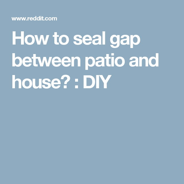 How To Seal Gap Between Patio And House Diy Front Stoop Front