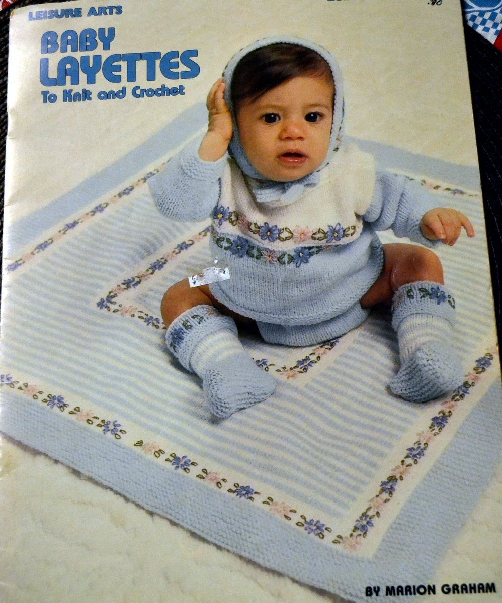 Baby Layettes to Knit and Crochet Baby Patterns Leisure Arts Book ...