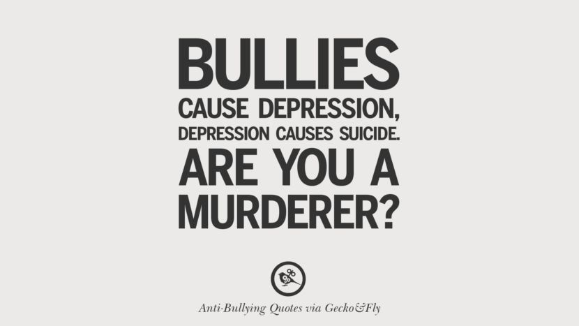 Anti Suicide Quotes Mesmerizing Bullies Cause Depression Depression Cause Suicideare You A