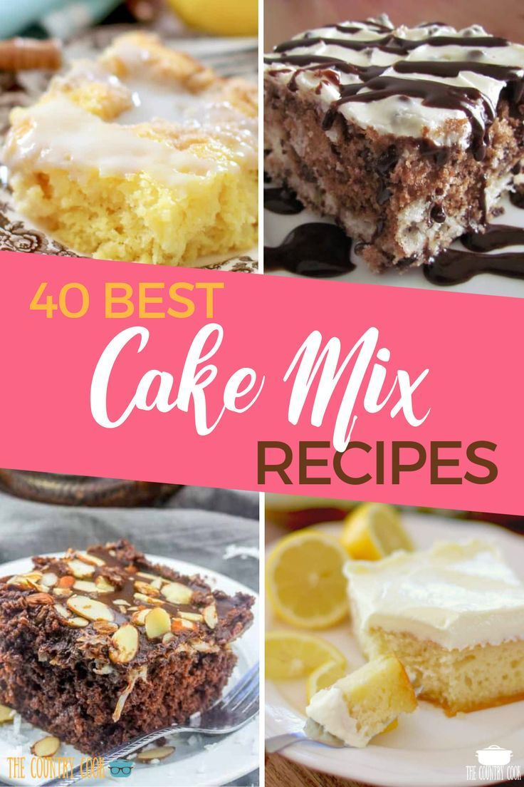 40 BEST CAKE MIX RECIPES