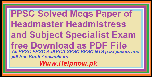 PPSC Solved Mcqs Paper of Headmaster Headmistress and