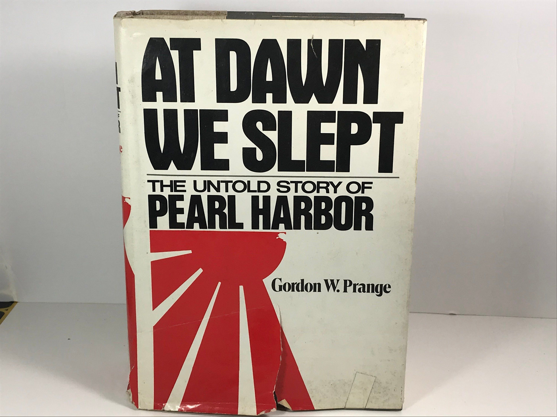 Vintage Book 1981 At Dawn We Slept Pearl Harbor Gordon Etsy Vintage Book Vintage Books Pearl Harbor