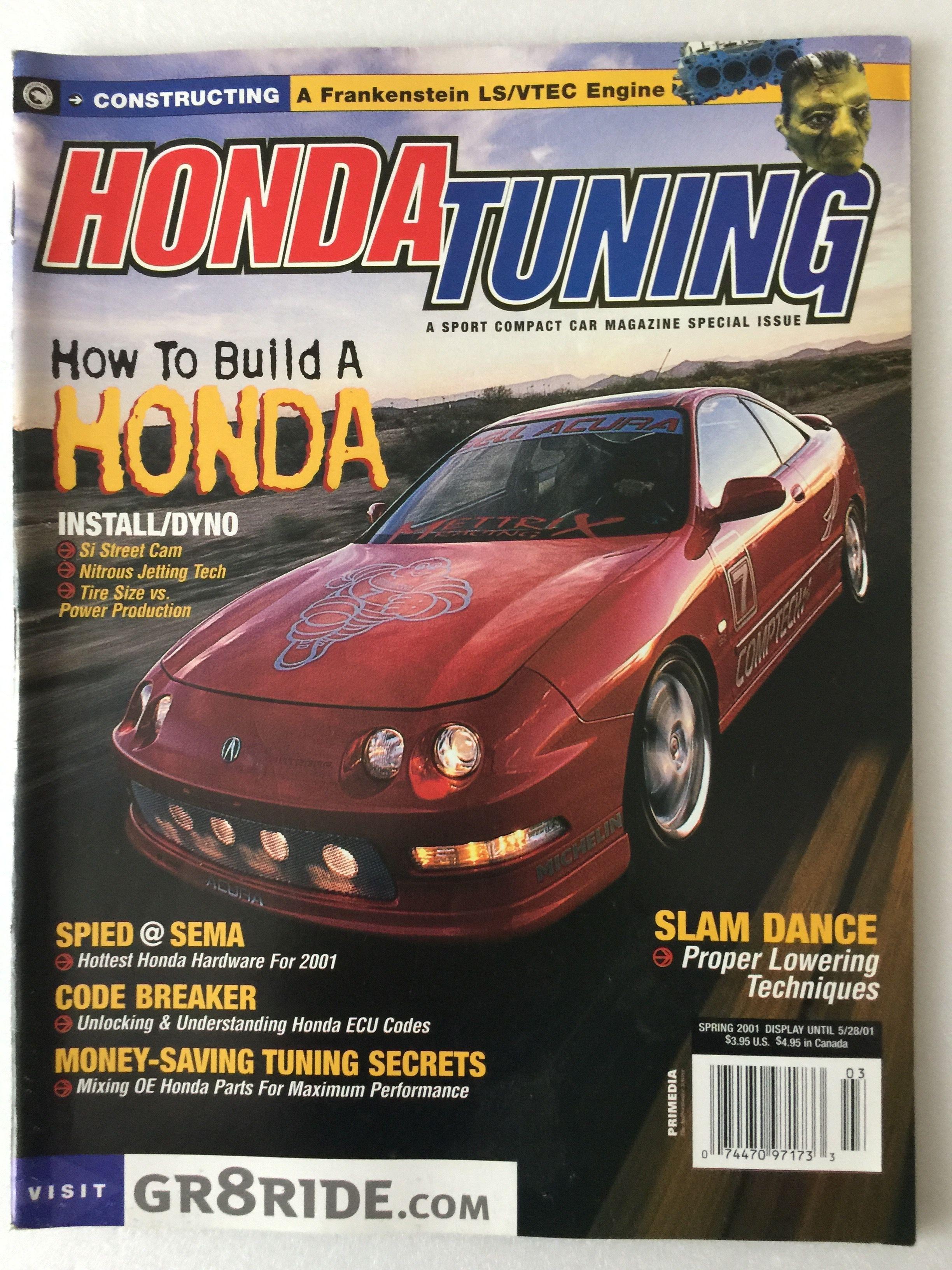 Honda Tuning Magazine Spring 2001 Honda Tuning Magazine Was A