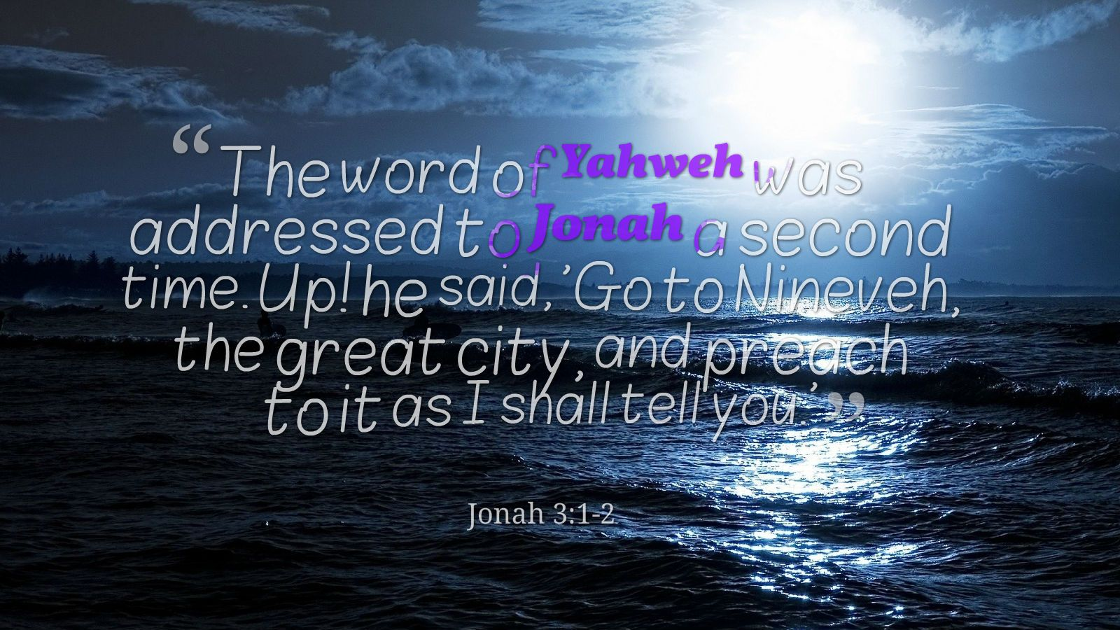Jonah 3 1 2 Prophet Jonah Told You So Jonah