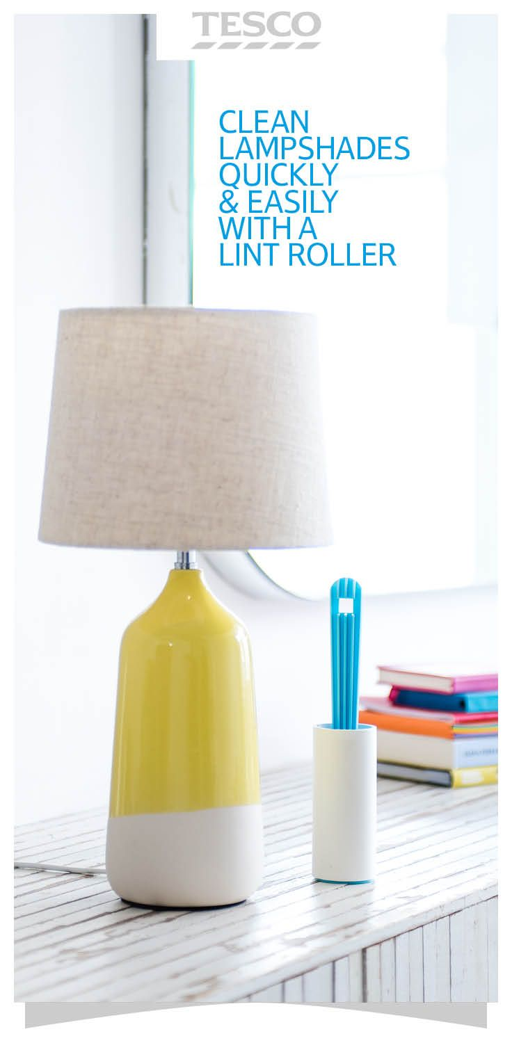 How To Clean Lamp Shades Try This Clever Spring Cleaning Tip Use A Regular Clothes Lint