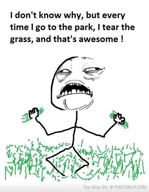 ......... True story. :)