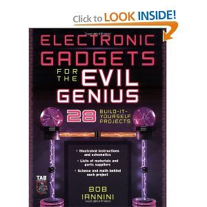 Electronic gadgets for the evil genius 28 build it yourself electronic gadgets for the evil genius 28 build it yourself projects bob solutioingenieria Image collections