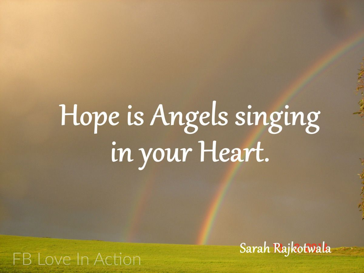 Hope Is Angels Singing In Your Heart