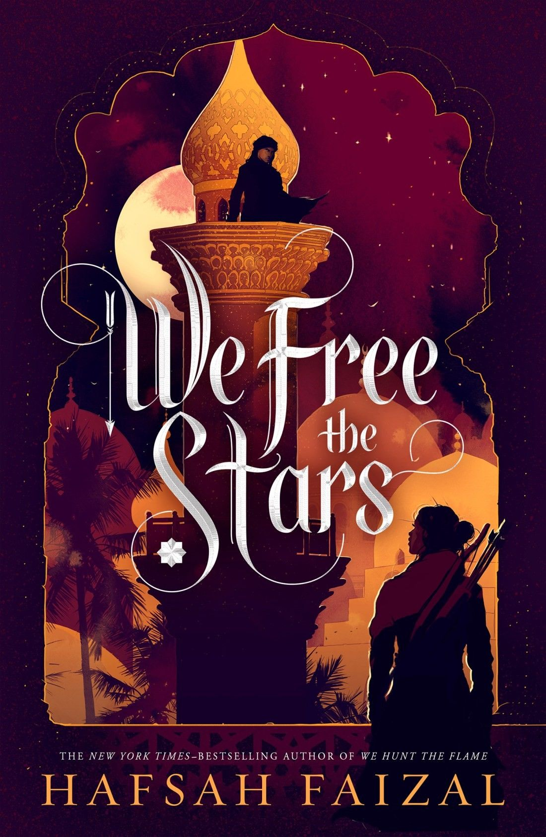 We Free The Stars by Hafsah Faizal, New York Times Bestselling Book, Forbes 30 Under 30