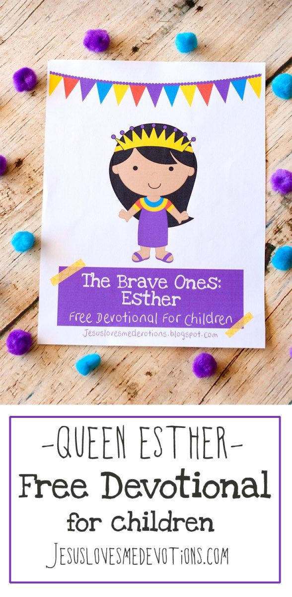 Free Devotional- Queen Esther {Part Two | Queen esther ...