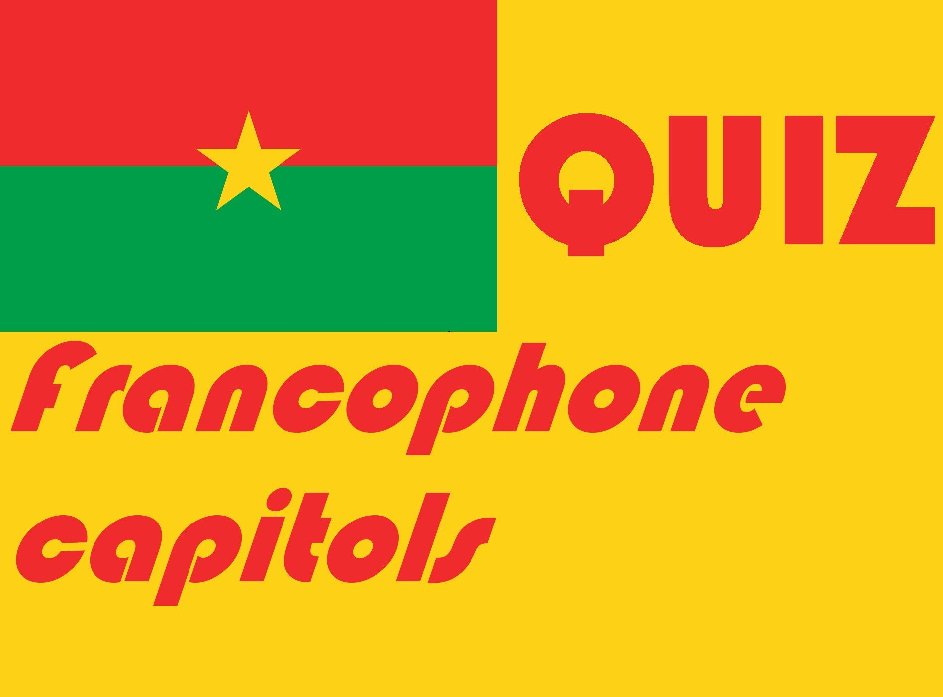 French Francophone Countries And Capitols Quiz Or