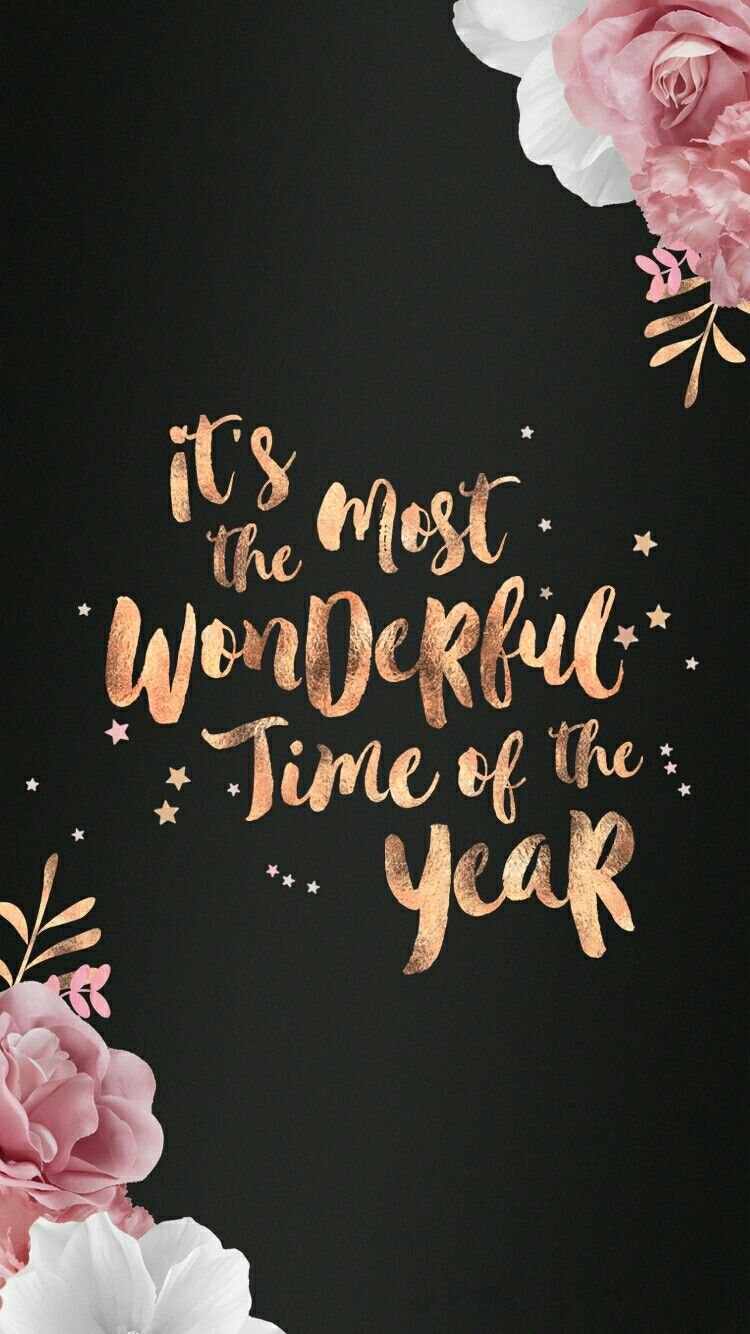 It S The Most Wonderful Time Of The Year Holiday Wallpaper Iphone Background Iphone 7 Plus Wallpaper