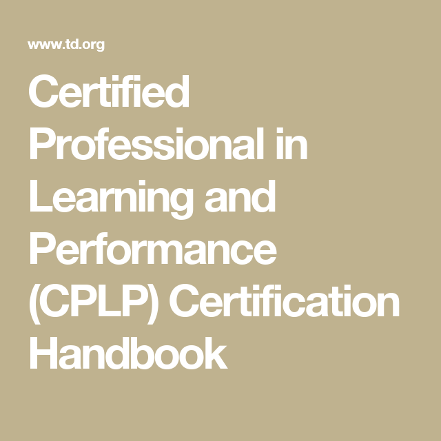 Certified Professional In Learning And Performance Cplp
