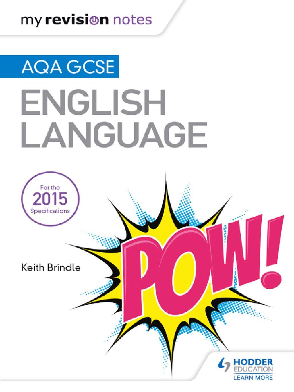 My Revision Notes Aqa Gcse English Language Ebook In