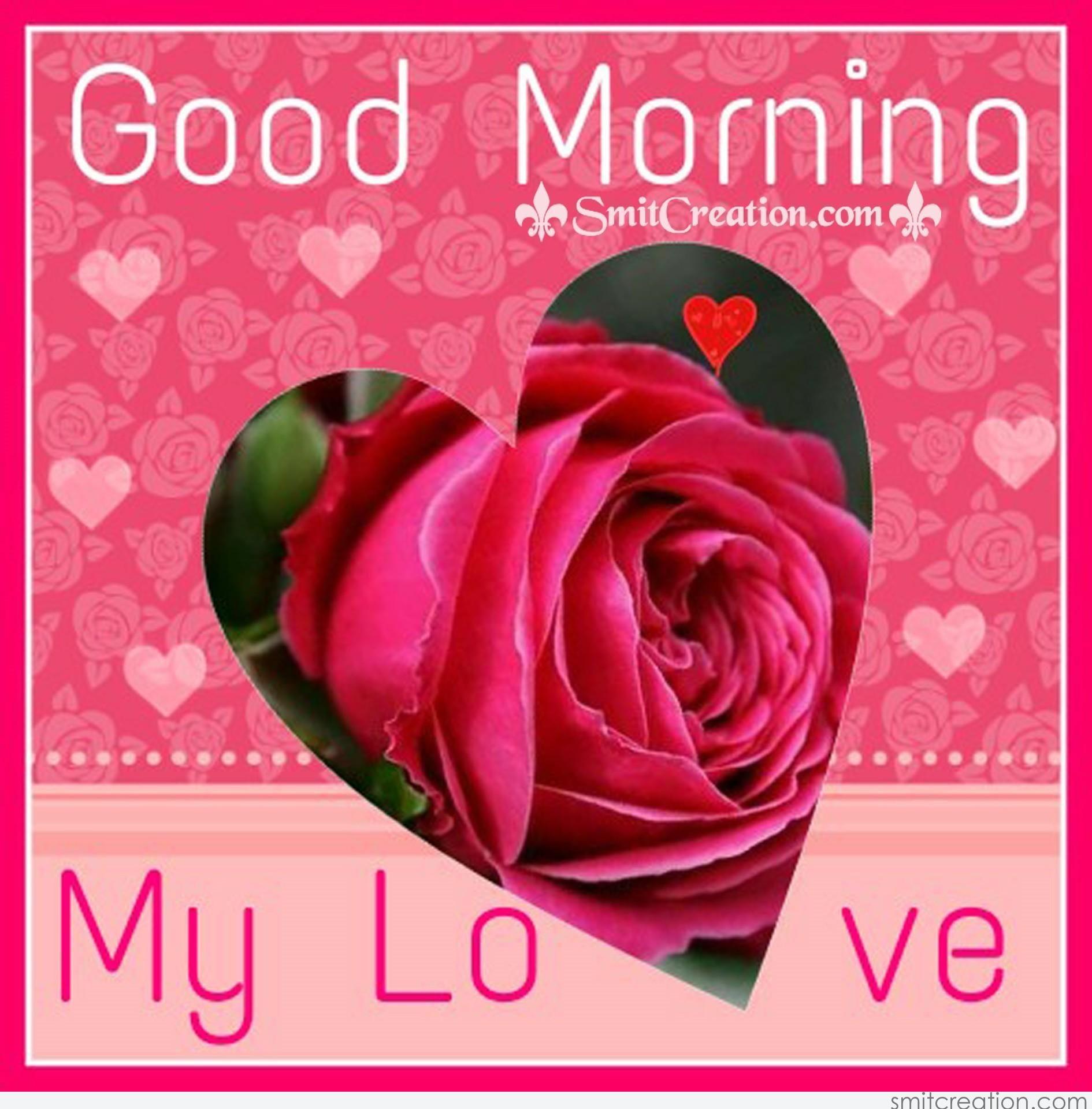 Good Morning Quotes My Wife: Good Morning My Love - SmitCreation.com