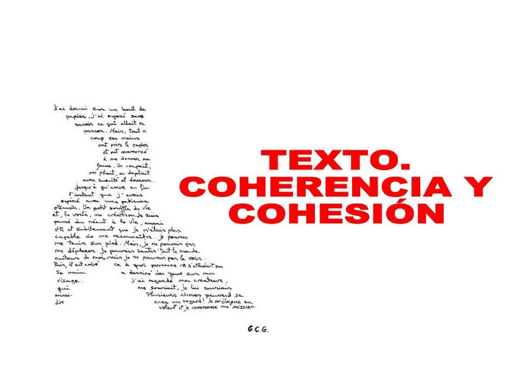 Tema 1 Texto Adecuación Coherencia Y Cohesión Coherencia Textos Tema