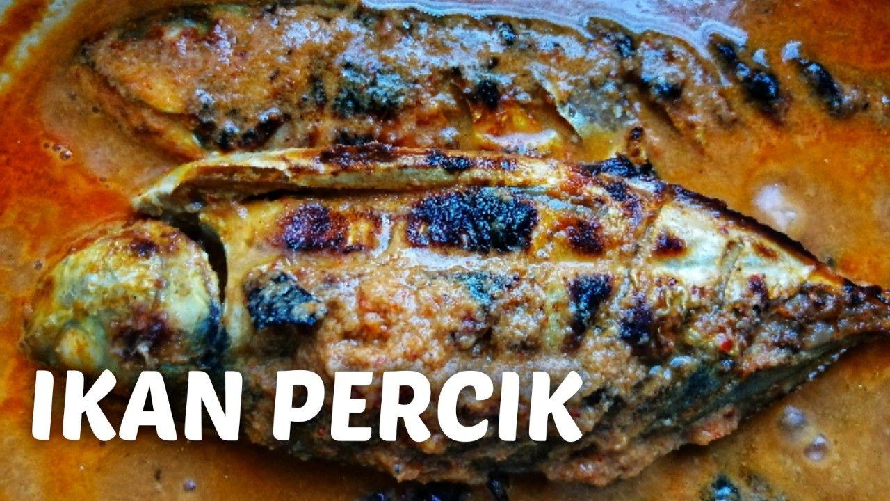 Ikan Percik Terengganu Style Food Terengganu Turkey