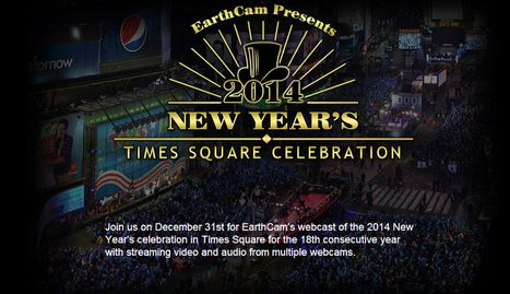 EarthCam - New Year's 2014 / New Year's Eve 2013 | CLOVER ENTERPRISES ''THE ENTERTAINMENT OF CHOICE'' | Scoop.it