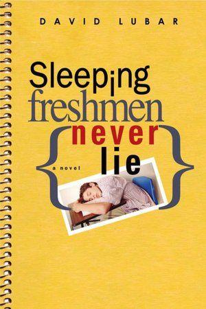 Sleeping Freshmen Never Lie By David Lubar Yarp Nominee 2007 2008