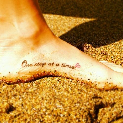 Photo of one-step-at-a-time-foot-tattoo.jpg 500×500 pixels