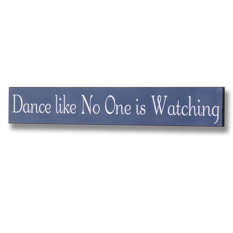 DANCE LIKE NO ONE IS WATCHING WOODEN FUNNY PLAQUE/WALL SIGN   eBay