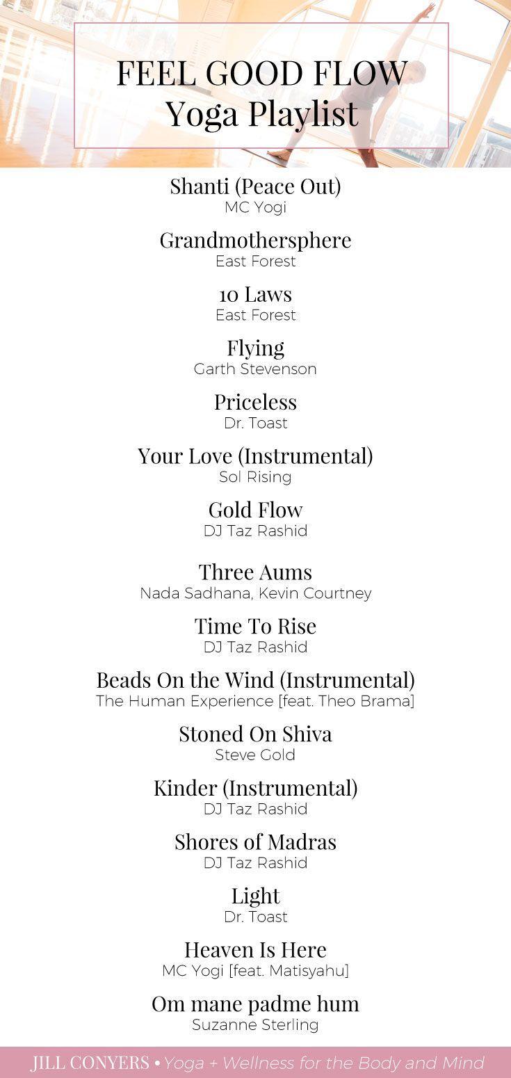 Feel Good Flow Yoga Playlist - Jill Conyers