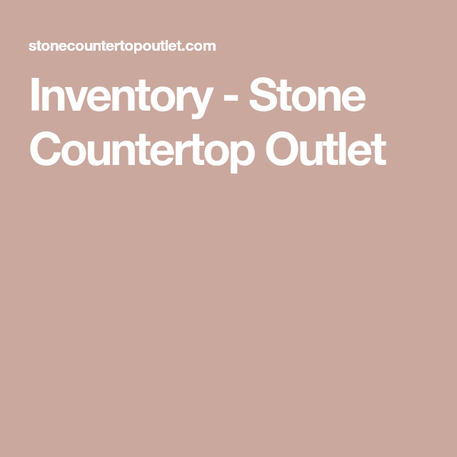Inventory Stone Countertop Outlet Stone Countertops Countertops Limestone Sink
