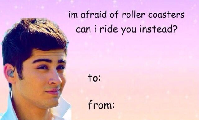 Zayn Malik One Direction Scared Of Roller Coasters Valentines Day Card Valentines Memes Valentines Cards Meme Valentines Cards