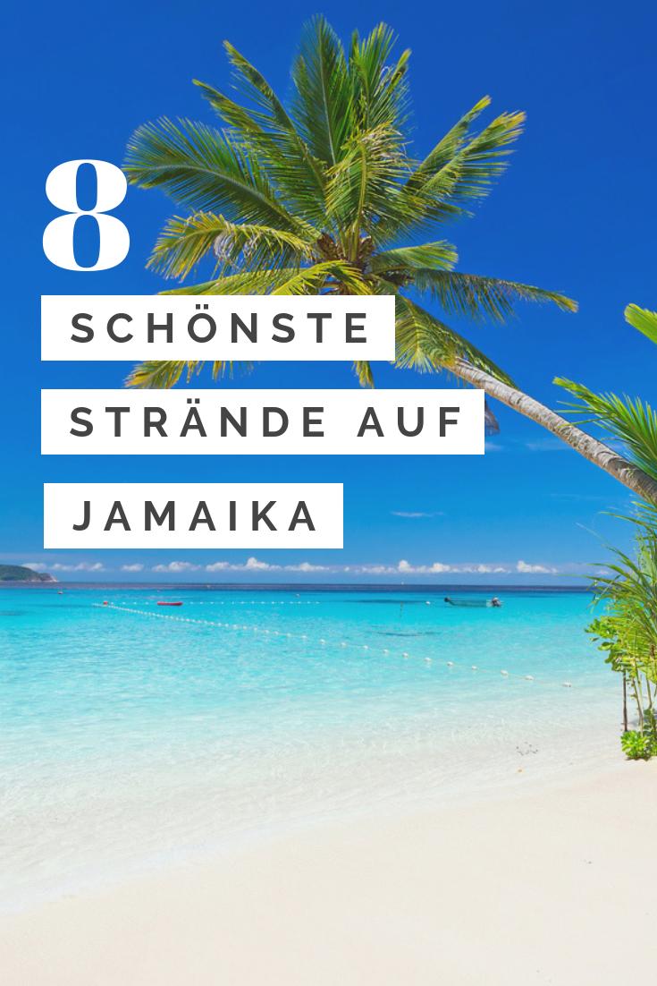 Die 8 Schonsten Strande Auf Jamaika Eine Ubersicht Karibik Reisen Jamaika Urlaub Jamaika