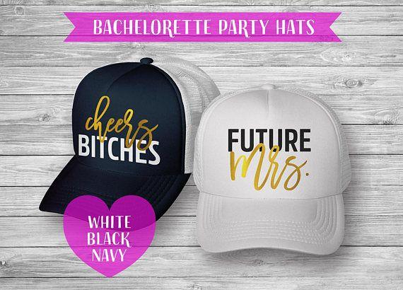 6d7b6e69defa3 Future mrs Cheers bitches bachelorette party hats Bride