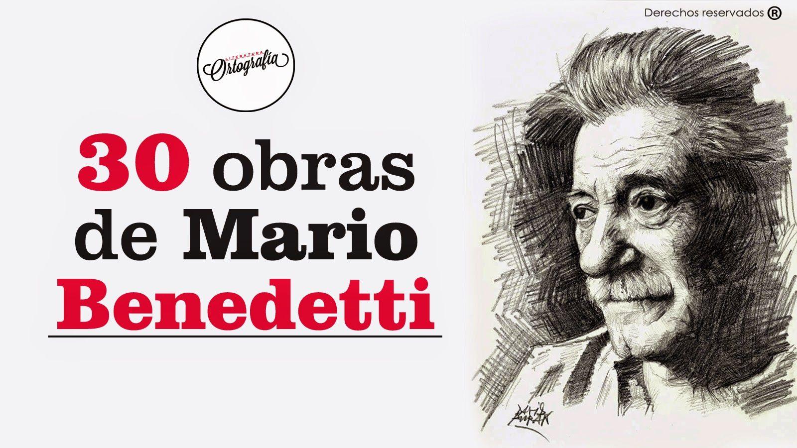 Descarga Gratis 30 Obras De Mario Benedetti Books Book Worth Reading Literature