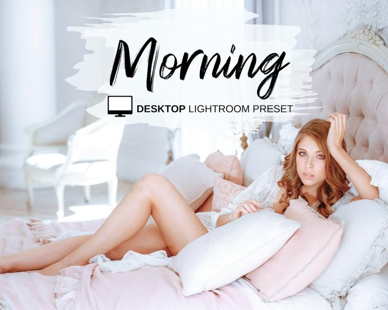 DESKTOP Lightroom Presets Morning Bright Airy Indoor