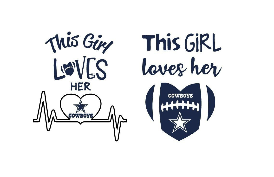 This Girl Loves Her Cowboys Svg This Girl Svg Iron On