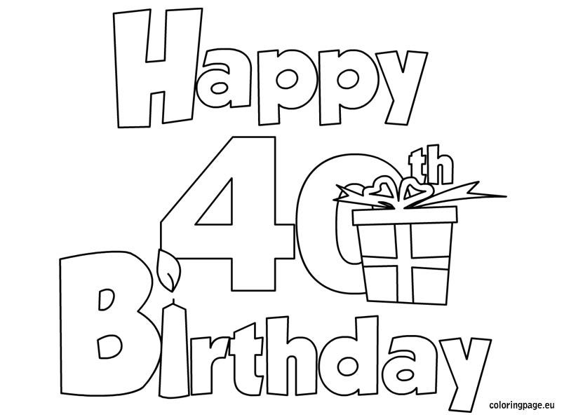 Happy 40 Birthday coloring page Birthday Pinterest Happy 40