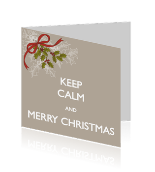 Zakelijke kerstkaart keep calm and merry christmas..
