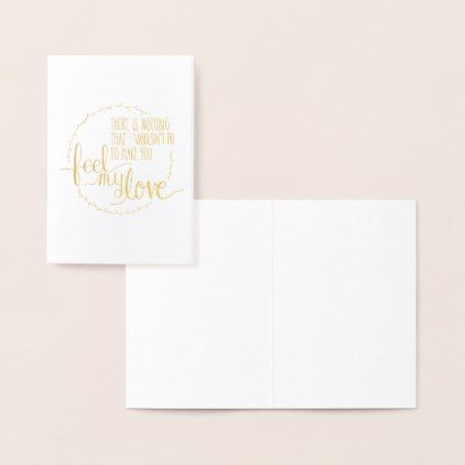 Feel My Love Foil Greeting Card - greeting card template