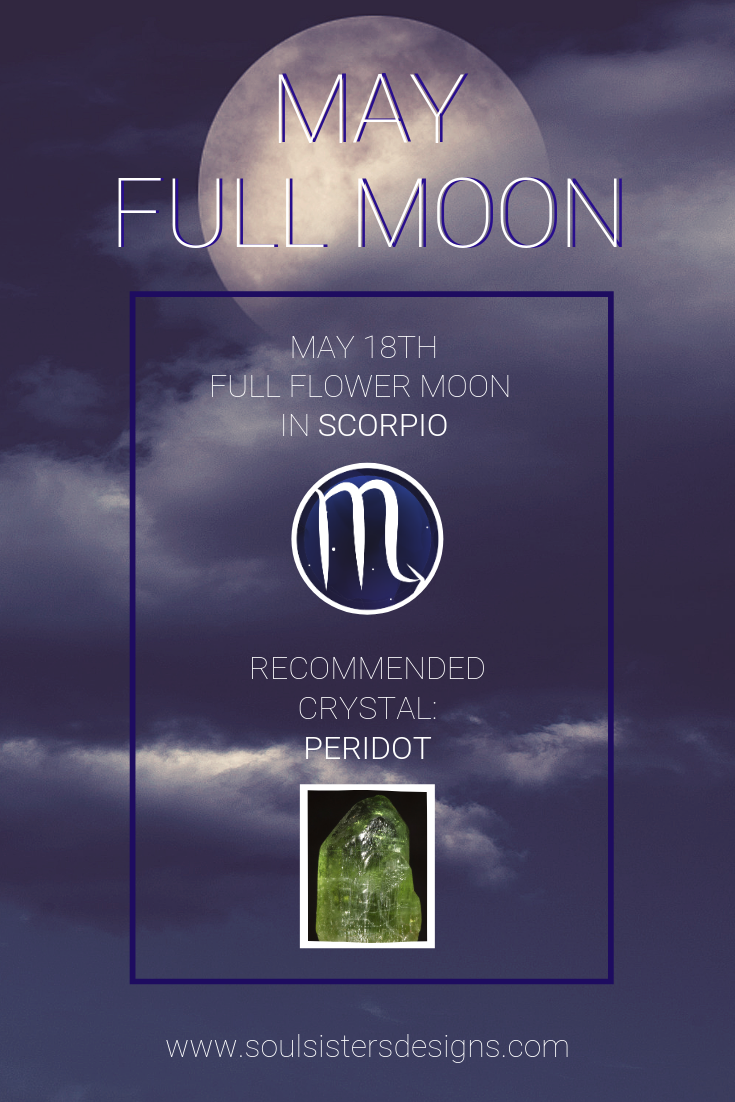 MAY 2019 Full Moon in Scorpio with recommended Healing Crystal